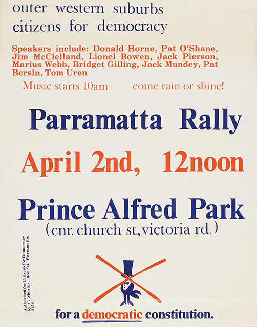 Poster promoting a political rally in Parramatta Park, western Sydney. Speakers included some of Sydney's most prominent activists of the era. Pro-Democracy poster, designer and maker unknown, Sydney, 1970-1980, MAAS collection, 2008/21/2