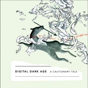 Digital Dark Age book cover