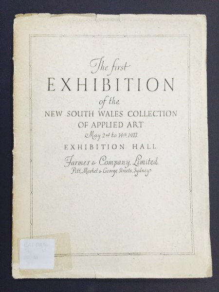 Catalogue from The First Exhibition of New South Wales Collection of Applied Arts, 1927.