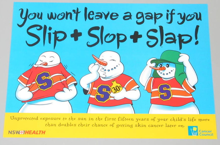 """Rectangular colour offset print poster in landscape format. The poster promotes the 'Slip! Slop! Slap!' sun protection campaign and is titled 'You won't leave a gap if you Slip + Slop + Slap!"""". The poster has a blue and yellow background and features cartoon style illustrations of a snowman. The snowman is depicted three times: slipping on a shirt; slopping on some sunscreen; and slapping on a hat."""